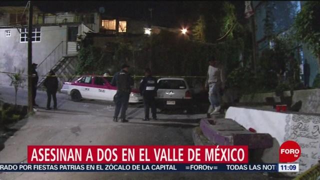 Balaceras en Valle de México dejan dos muertos y una mujer herida