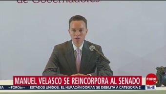 FOTO: Manuel Velasco Reincorpora Senado