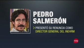 Foto: Pedro Salmerón Renuncia Inehrm Cargo Felipe Ávila 21 Septiembre 2019