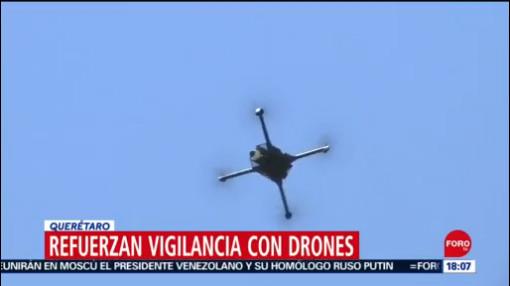 Foto: Querétaro Refuerza Vigilancia Drones 24 Septiembre 2019