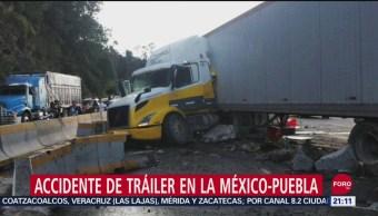 FOTO:Un herido tras accidente de tráiler en la México-Puebla, 15 Septiembre 2019