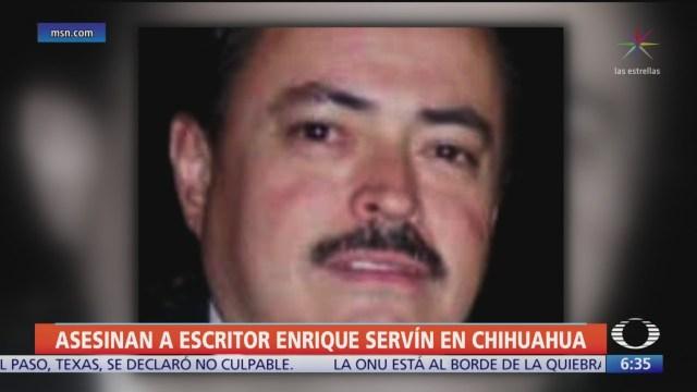 Asesinan al escritor Enrique Servín en Chihuahua