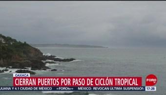 FOTO: Oaxaca Cierran Puertos Por Llegada Ciclón Tropical,