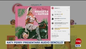 #EspectáculosenExpreso: Katy perry presentará nuevo sencillo