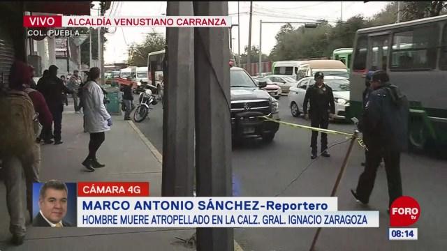Muere hombre tras ser atropellado en calzada Ignacio Zaragoza