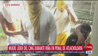 Foto: Muere Líder Cjng Riña Penal Morelos 30 Octubre 2019
