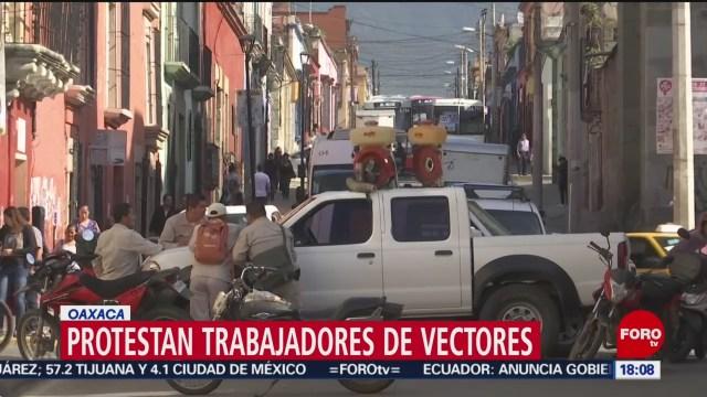 FOTO: Protestan Trabajadores Vectores Oaxaca