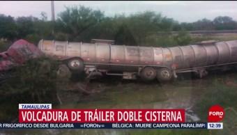 Se registra volcadura de tráiler doble cisterna en Tamaulipas