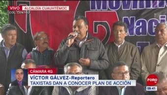 Taxistas de la CDMX dan a conocer plan de acción
