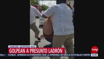 FOTO: Vecinos golpean ladrón Mercado 28 Cancún Quintana Roo