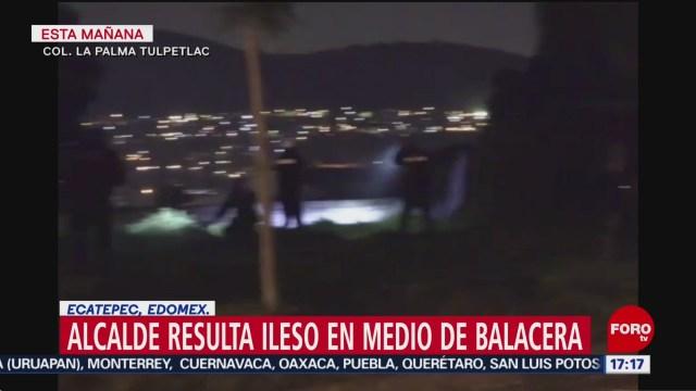 FOTO: Alcalde Ecatepec Medio Balacera,