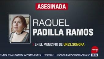 Asesinan a historiadora Raquel Ramos en Sonora