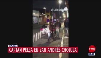 Foto: Video Pelea Calles San Andrés Cholula,