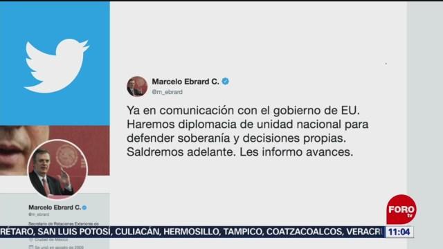 Ebrard anuncia diplomacia de unidad nacional ante Estados Unidos
