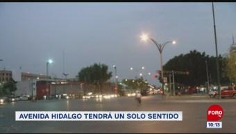 Extra, Extra: Avenida Hidalgo será de un solo sentido