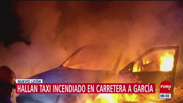 Incendian taxi en carretera de García, Nuevo León