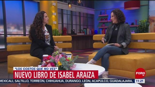 FOTO: Isabel Araiza presenta libro Los costos que no ves