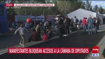 Manifestantes bloquean accesos a la Cámara de Diputados