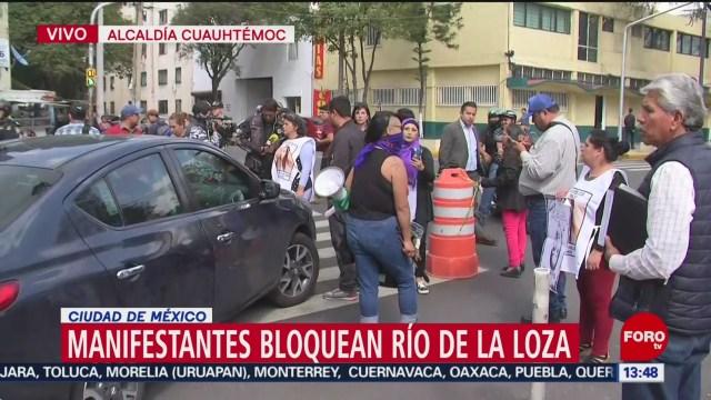 FOTO: Manifestantes bloquean Río Loza alcaldía Cuauhtémoc CDMX