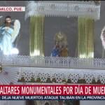 FOTO: Montan altares monumentales Día Muertos Puebla,