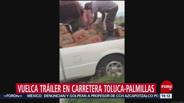 Foto: Rapiña Tráiler Cerveza Volcado Carretera Toluca-Palmillas 21 Noviembre 2019