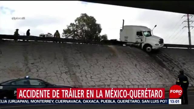 Accidente de tráiler en la México-Querétaro