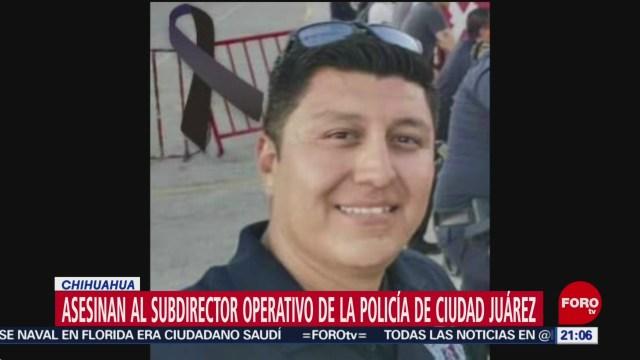 Foto: Asesinan Subdirector Policía Ciudad Juárez Chihuahua 6 Diciembre 2019