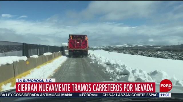 cierran circulacion en carreteras de baja california por hielo en el pavimento
