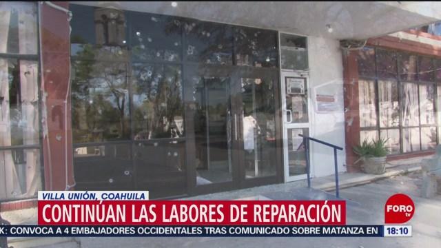 Continúan Reparaciones Villa Unión Coahuila Tras Balacera
