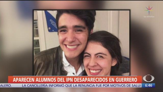localizan a alumnos del ipn desaparecidos en zihuatanejo