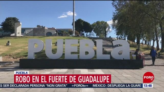 FOTO: roban objetos del museo fuerte de guadalupe en puebla
