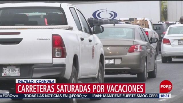 Foto: Turistas Connacionales Saturan Carreteras Coahuila 23 Diciembre 2019