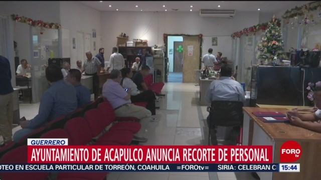 FOTO: ayuntamiento de acapulco anuncia recorte de personal
