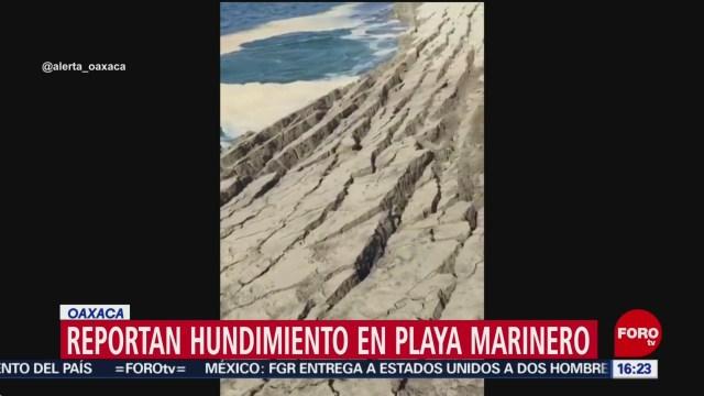 FOTO: captan hundimiento playa puerto escondido oaxaca