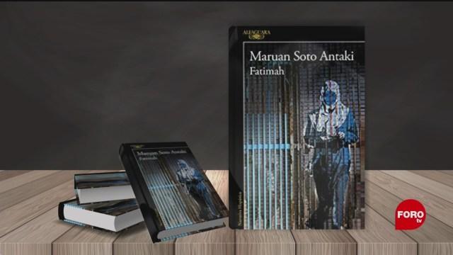 Foto: 'Fatimah', Nueva Novela De Maruan Soto Antaki 31 Enero 2020