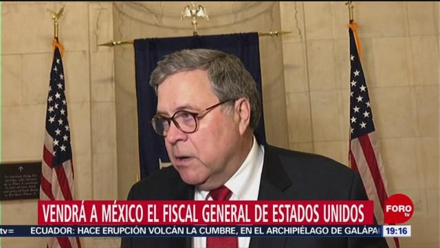 Foto: Fiscal General Estados Unidos Visitará México 13 Enero 2020