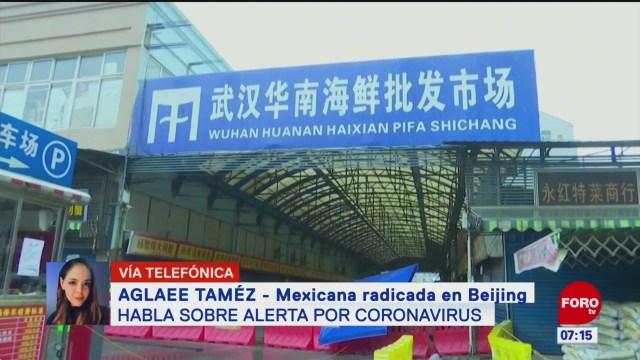 personas no han podido trabajar por coronavirus dice mexicana radicada en beijing
