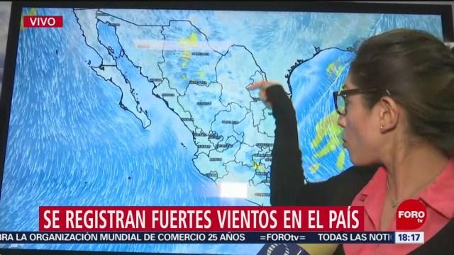 FOTO: 2 enero 2020, por que se registran fuertes vientos en algunos estados de mexico