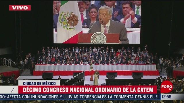 amlo encabeza el congreso nacional de la catem
