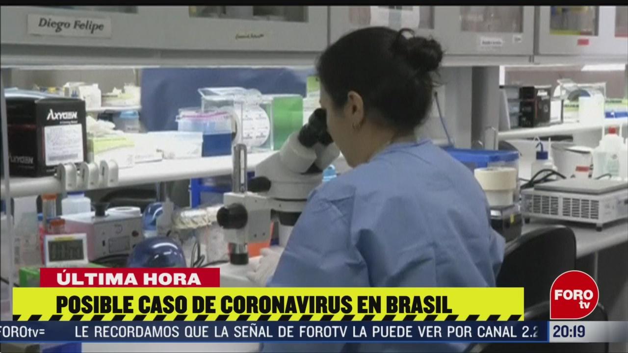 Foto: Coronavirus Brasil Analizan Posible Caso Hoy 25 Febrero 2020