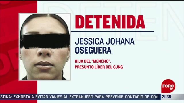 Foto: Detienen Hija El Mencho Jessica Oseguera 27 Febrero 2020