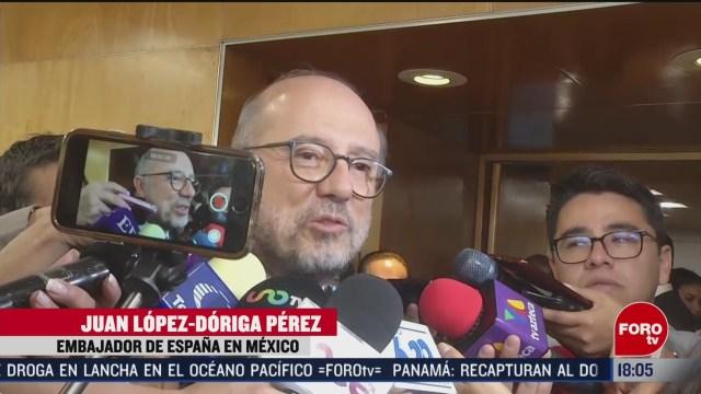 FOTO: embajador de espana en mexico dijo que extradicion de lozoya puede tardar