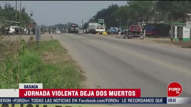 Foto: Oaxaca Jornada Violencia Deja Dos Muertos 19 Febrero 2020