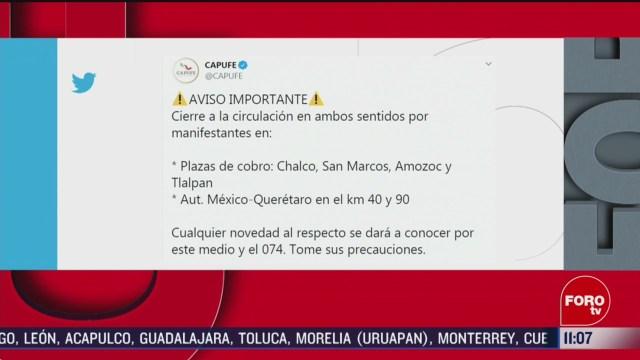 manifestantes cierran ambos sentidos de la mexico pachuca