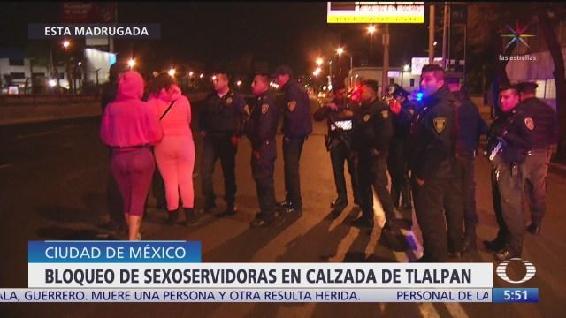 sexoservidoras bloquean calzada de tlalpan denuncian extorsiones