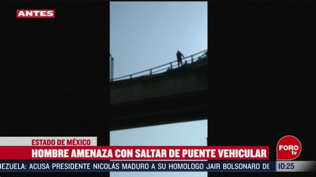 FOTO: 15 Febrero 2020, video hombre amenaza con saltar de puente vehicular en coacalco