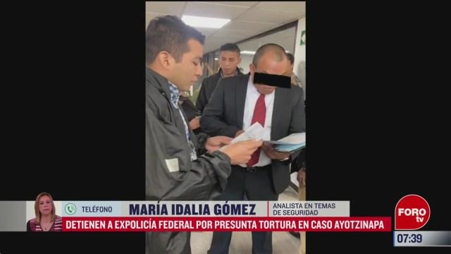 detienen a expolicia federal por presunta tortura en caso ayotzinapa