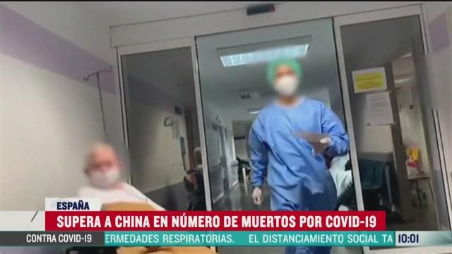 espana supero a china en numero de muertos por coronavirus