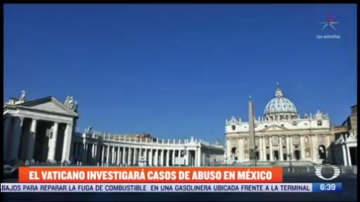 investigadores del vaticano recabaran datos de abusos cometidos por sacerdotes en mexico