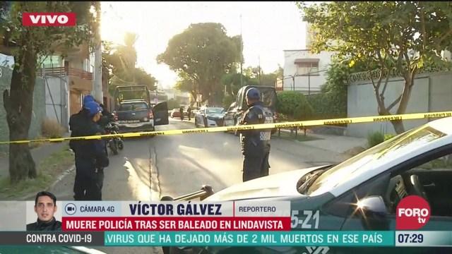 muere policia tras ser baleado por delincuentes en la colonia lindavista
